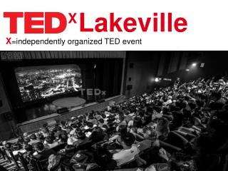 X =independently organized TED  event