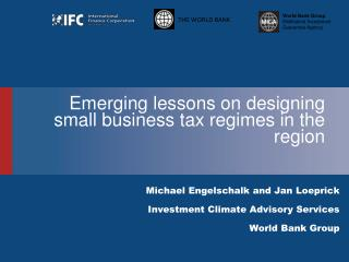 Emerging lessons on  designing small business tax regimes in the region