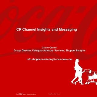 CR Channel Insights and Messaging