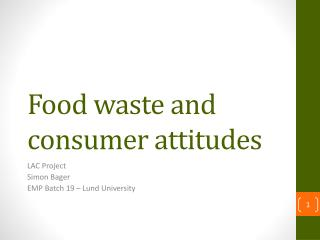 Food waste and consumer attitudes