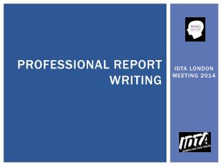 Professional Report Writing