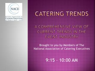Catering Trends A Comprehensive view of current trends in the event industry