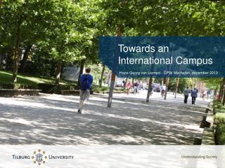Towards an International Campus