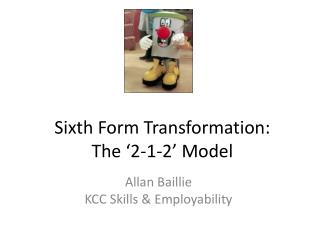 Sixth Form Transformation: The '2-1-2' Model