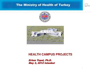 The Ministry of Health of Turkey
