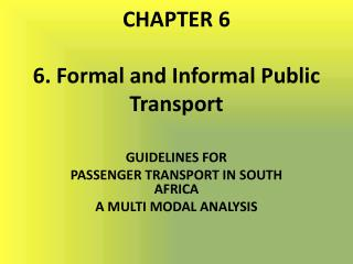 CHAPTER 6 6. Formal and Informal Public Transport