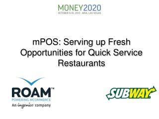 mPOS : Serving up Fresh Opportunities for Quick Service Restaurants