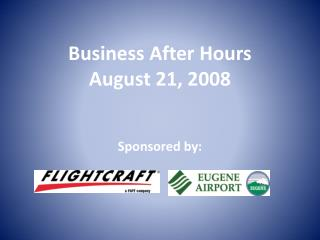 Business After Hours  August 21, 2008