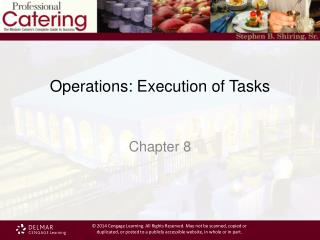 Operations: Execution of Tasks