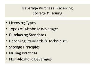 Beverage Purchase, Receiving Storage & Issuing