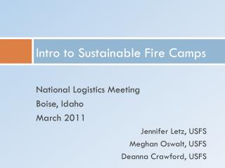 Intro to Sustainable Fire Camps