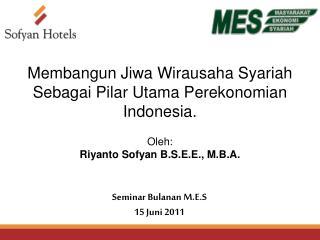 Seminar Bulanan M.E.S 15  Juni  2011