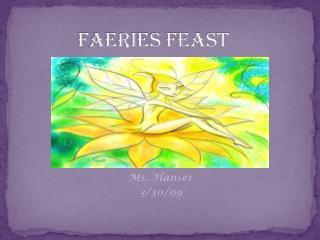 F aeries Feast