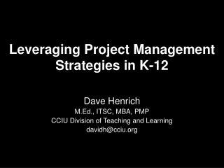 Leveraging Project Management Strategies in K-12