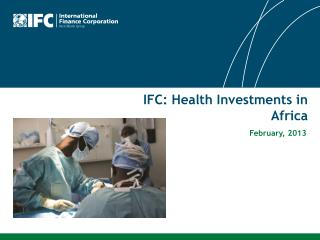 IFC: Health Investments in Africa