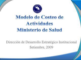 Modelo de Costeo de Actividades  Ministerio de Salud