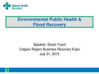 Environmental Public Health & Flood Recovery