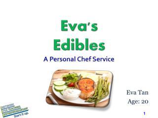 Eva's Edibles A Personal Chef Service