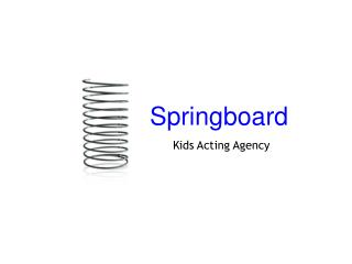 Springboard Kids  Acting Agency