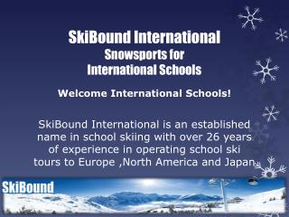 SkiBound International   Snowsports for International Schools