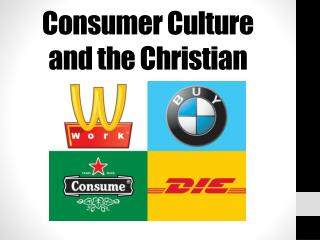 Consumer Culture and the Christian
