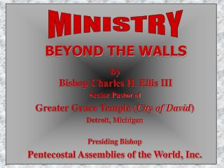 BEYOND THE WALLS by Bishop Charles H. Ellis III