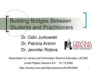 building bridges between students and practitioners