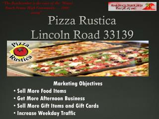 Pizza  Rustica Lincoln Road 33139
