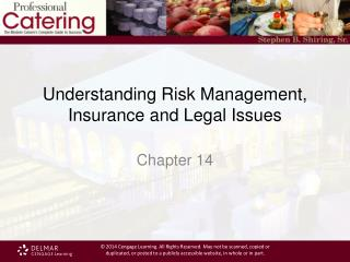 Understanding Risk Management, Insurance and Legal Issues