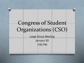 Congress of Student Organizations (CSO)