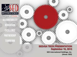 SED/GA TECH PRESENTATION September 10, 2012