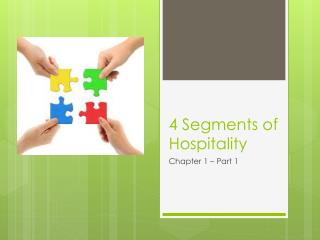 4 Segments of Hospitality