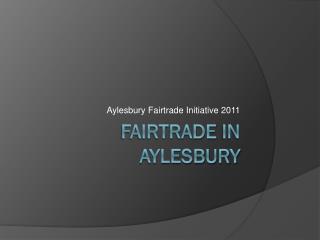 Fairtrade  in Aylesbury