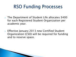 RSO Funding Processes