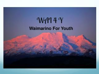 Waimarino  For Youth
