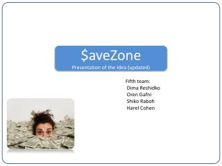 $aveZone Presentation of the Idea  (updated)