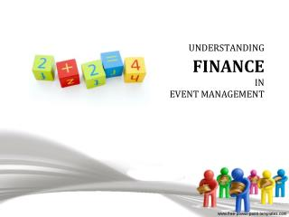 UNDERSTANDING FINANCE IN EVENT MANAGEMENT