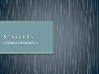 5.1 Variability