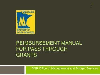 Reimbursement Manual for Pass Through Grants