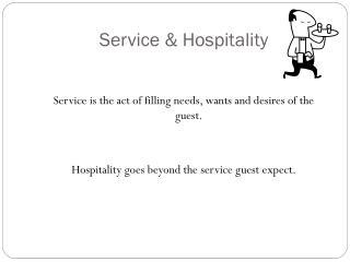 Service & Hospitality