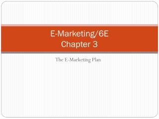E-Marketing/6E Chapter 3