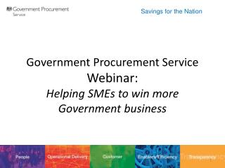 Government  Procurement  Service Webinar : Helping  SMEs  to win more Government business
