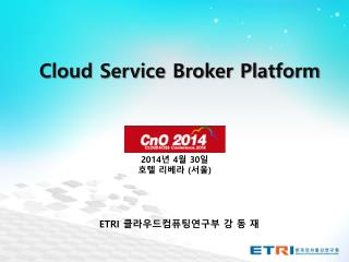 Cloud Service Broker  Platform