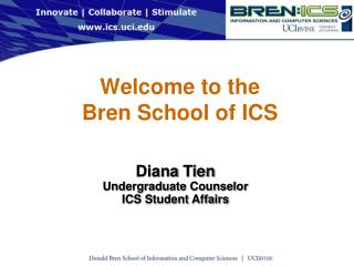 Welcome to the  Bren School of ICS