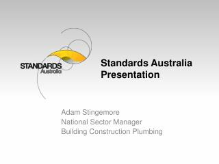 Standards Australia Presentation