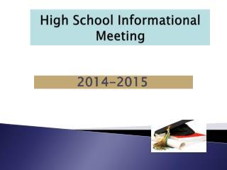 High School Informational Meeting