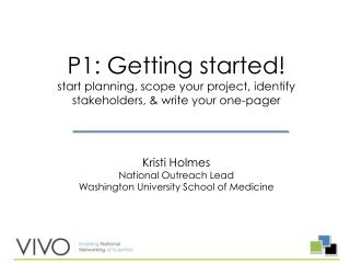 Kristi Holmes National Outreach Lead Washington University School of Medicine