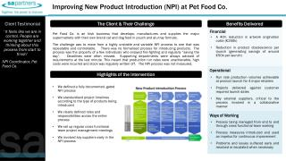 We defined a fully documented, gated NPI process We standardised  project timelines according to the type of products b