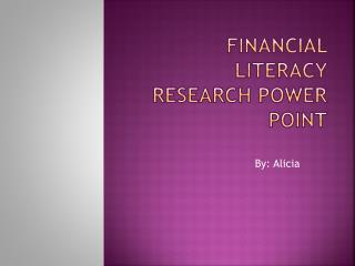 Financial Literacy Research Power point