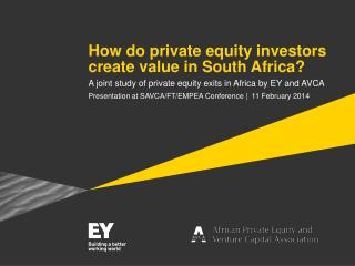 How do private equity investors create value in South Africa?